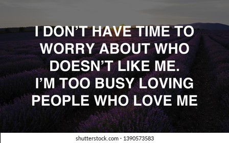 Dont Worry Quotes Stock Photos Images Photography Shutterstock