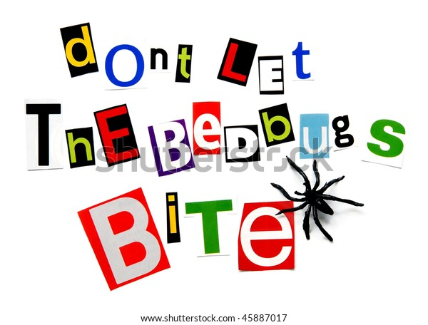Dont Let Bedbugs Bite Stock Photo  Edit Now  45887017