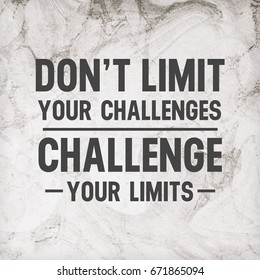 Don't Limit Your Challenges Challenge Your Limits Motivational Quote Sport Illustration Typography Background Template Abstract Design Banner