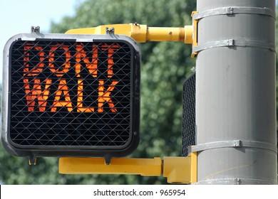 Don't walk Sign.