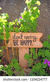 Don't worry be Happy - Gardening and slogan - happines