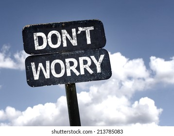 Image result for don't worry images