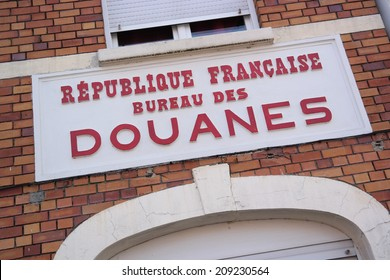 Douanes sign, a former customs building on the border of France and Belgium, Europe