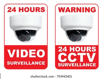 Double 24 hours cctv/video surveillance warning sign in red and white with dome camera.