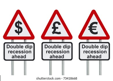Double dip recession road sign, isolated on a white background