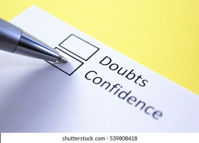Doubts or confidence? Confidence.