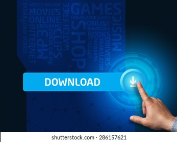 Download.Businessman presses a button on the virtual screen. Business, technology, internet and networking concept.