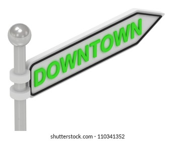 DOWNTOWN arrow sign with letters on isolated white background