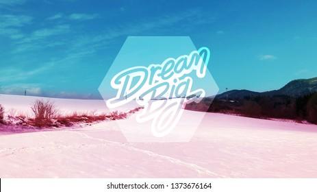 Dream big winter wallapaper pink and blue
