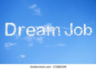 Dream job cloud word on sky