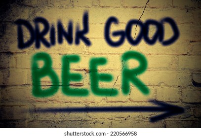 Drink Good Beer Concept