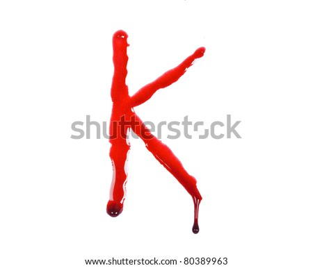 10c819a25 Dripping Blood Fonts Letter K Stock Photo (Edit Now) 80389963 ...