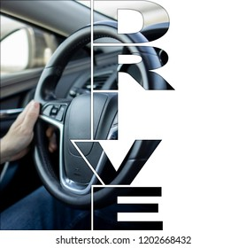 drive concept grapic design with text and a photo about a driving male person