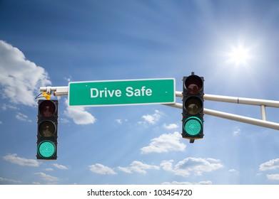 Drive safe sign