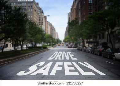 Drive Safely Written on The Road, New York City Fifth Avenue