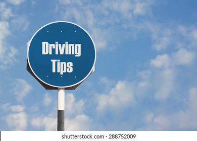 Driving Tips Sign