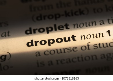 dropout word in a dictionary. dropout concept