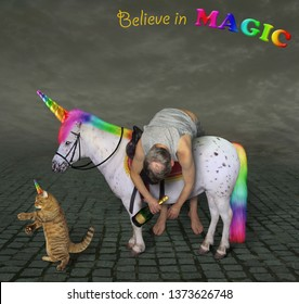 The drunk man with wine is lying across the unicorn saddle. His cat is next to him. Believe in magic.