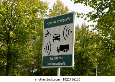 Dutch warning roadsign. It warns for radar speed control. It means: For your safety frequent speed camera checks (In Dutch: Voor uw veiligheid frequente radarcontrole)