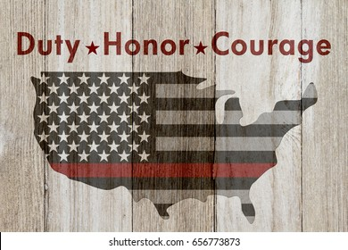 Duty Honor Courage text with USA patriotic old thin red line flag on a map on a weathered wood