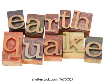 earthquake - isolated word in vintage wood letterpress printing blocks