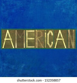 """Earthy background image and design element depicting the word """"American"""""""