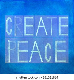 "Earthy background image and design element depicting the words ""Create peace"""