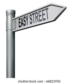 easy street road sign indicating easy solutions or a way to avoid problems safe way taking risk comfortable comfort zone secure route safe way isolated arrow