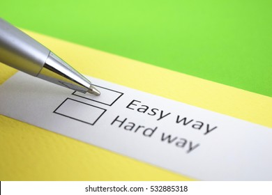 Easy way or hard way? Easy way