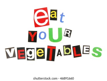 eat your vegetables - ransom note style