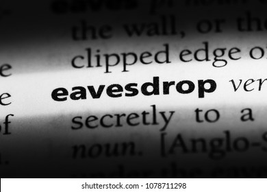 eavesdrop word in a dictionary. eavesdrop concept