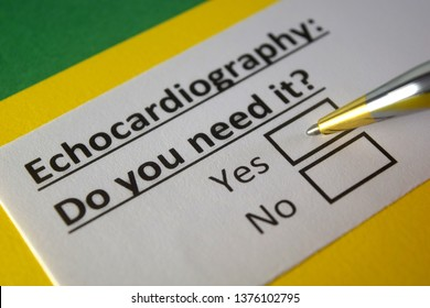 Echocardiography : Do you need it? yes or no