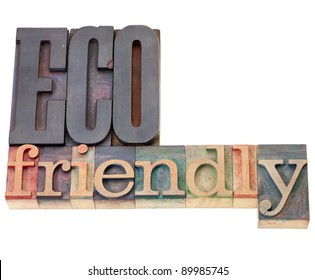 eco friendly  - isolated text in vintage wood in letterpress printing blocks