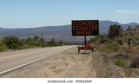 Economic Disaster Ahead - Electronic Road Sign.