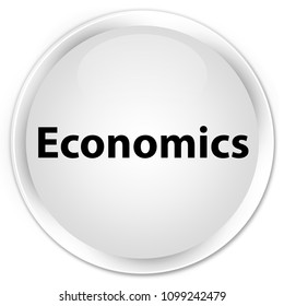 Economics isolated on premium white round button abstract illustration