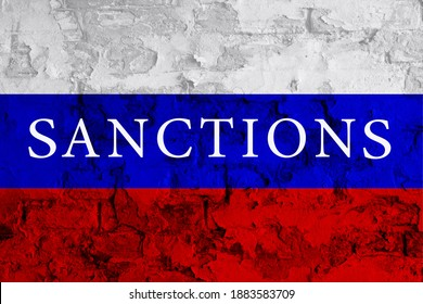 Economy sanctions. Inscription sanctions on Russia flag. Impact concept. Embargo Moscow. Sanctions Russia. Russia Flag. Restrictive sanctions Russia. International politics. Embargo USA. Related Putin