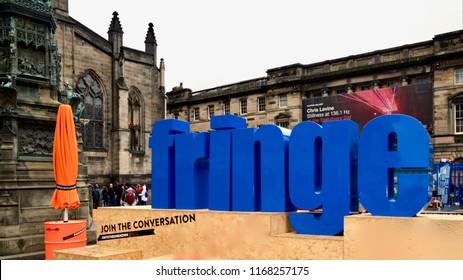 Edinburgh festival fringe sign on the royal Mile, a medieval street in Edinburgh city. the annual arts festival. Edinburgh Scotland UK. August 2018