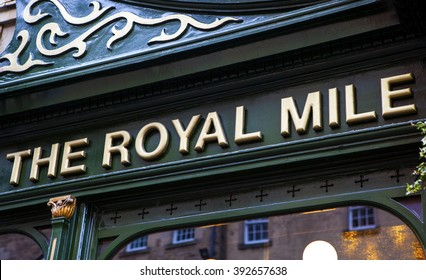 EDINBURGH, SCOTLAND - MARCH 12TH 2016: A close-up of The Royal Mile public house located on the Royal Mile in the historic City of Edinburgh, on 12th March 2016.