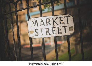 EDINBURGH, SCOTLAND / UNITED KINGDOM - MAY 24 2015 - Street sign of market Street.