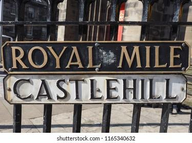 EDINBURGH, UK - CIRCA JUNE 2018: Royal Mile and Castlehill signs