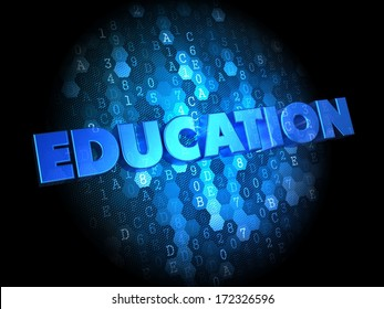 Education - Blue Color Text on Dark Digital Background.