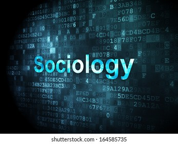 Education concept: pixelated words Sociology on digital background, 3d render