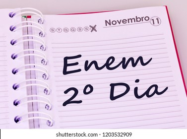 Education and concept. Schedule with markings in Portuguese. (translation: November 11, ENEM - National exam of high school in Brazil, second day)