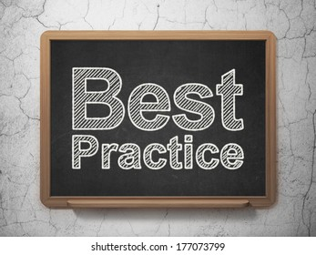 Education concept: text Best Practice on Black chalkboard on grunge wall background, 3d render