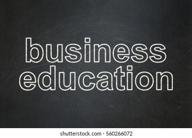 Education concept: text Business Education on Black chalkboard background