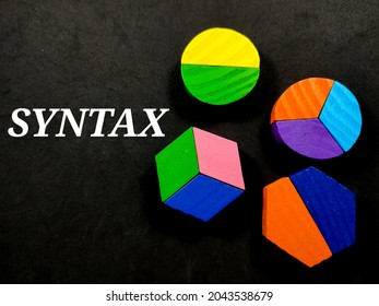 Education concept.Text SYNTAX with colored block on a black background.