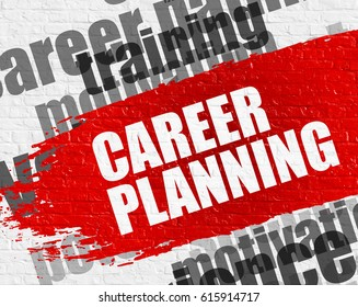 Education Service Concept: Career Planning - on the White Brickwall with Word Cloud Around. Modern Illustration. Career Planning. Red Text on White Brickwall.