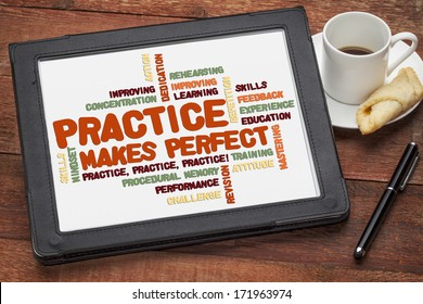 educational concept on a digital tablet - a related word cloud related to practice makes perfect advice
