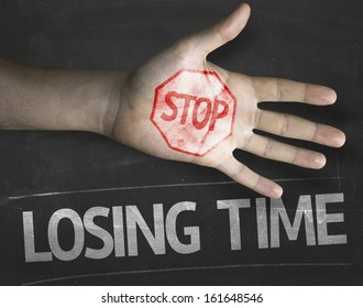 Educational and Creative composition with the message Stop Losing Time on the blackboard