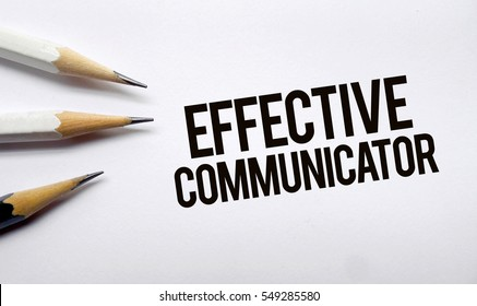 Effective communicator memo written on a white background with pencils